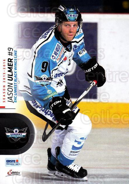 2015-16 Erste Bank Eishockey Liga EBEL #226 Jason Ulmer<br/>2 In Stock - $2.00 each - <a href=https://centericecollectibles.foxycart.com/cart?name=2015-16%20Erste%20Bank%20Eishockey%20Liga%20EBEL%20%23226%20Jason%20Ulmer...&quantity_max=2&price=$2.00&code=664718 class=foxycart> Buy it now! </a>
