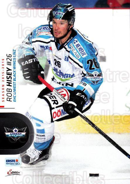 2015-16 Erste Bank Eishockey Liga EBEL #230 Rob Hisey<br/>2 In Stock - $2.00 each - <a href=https://centericecollectibles.foxycart.com/cart?name=2015-16%20Erste%20Bank%20Eishockey%20Liga%20EBEL%20%23230%20Rob%20Hisey...&quantity_max=2&price=$2.00&code=664722 class=foxycart> Buy it now! </a>