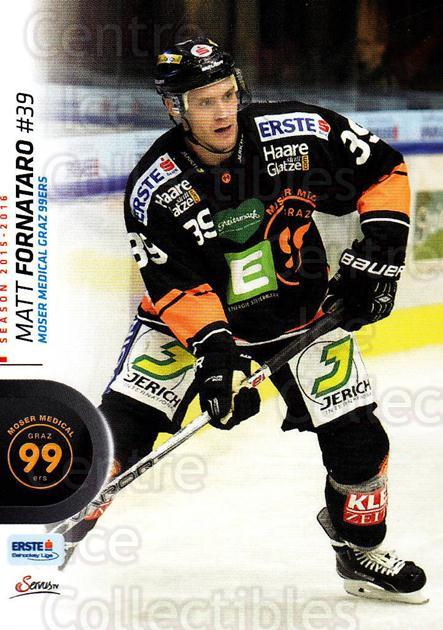 2015-16 Erste Bank Eishockey Liga EBEL #308 Matt Fornataro<br/>2 In Stock - $2.00 each - <a href=https://centericecollectibles.foxycart.com/cart?name=2015-16%20Erste%20Bank%20Eishockey%20Liga%20EBEL%20%23308%20Matt%20Fornataro...&quantity_max=2&price=$2.00&code=664800 class=foxycart> Buy it now! </a>