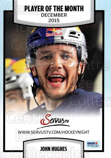 2015-16 Erste Bank Eishockey Liga EBEL #370 John Hughes<br/>2 In Stock - $2.00 each - <a href=https://centericecollectibles.foxycart.com/cart?name=2015-16%20Erste%20Bank%20Eishockey%20Liga%20EBEL%20%23370%20John%20Hughes...&quantity_max=2&price=$2.00&code=664862 class=foxycart> Buy it now! </a>