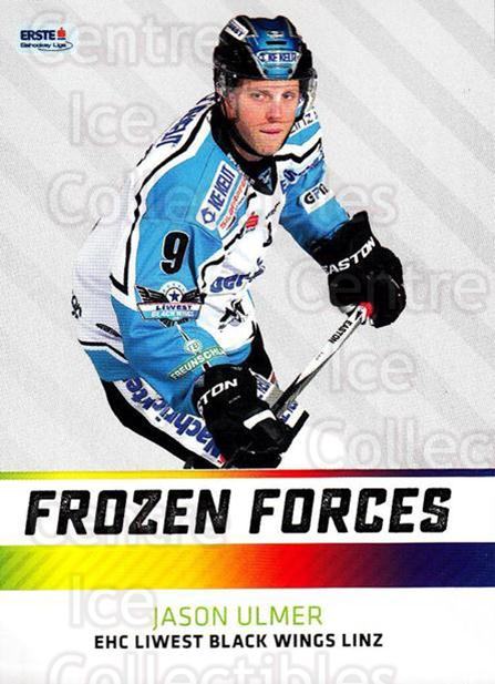 2015-16 Erste Bank Eishockey Liga EBEL Frozen Forces #3 Jason Ulmer<br/>1 In Stock - $3.00 each - <a href=https://centericecollectibles.foxycart.com/cart?name=2015-16%20Erste%20Bank%20Eishockey%20Liga%20EBEL%20Frozen%20Forces%20%233%20Jason%20Ulmer...&quantity_max=1&price=$3.00&code=664883 class=foxycart> Buy it now! </a>