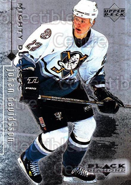 1998-99 Black Diamond #3 Johan Davidsson<br/>9 In Stock - $1.00 each - <a href=https://centericecollectibles.foxycart.com/cart?name=1998-99%20Black%20Diamond%20%233%20Johan%20Davidsson...&quantity_max=9&price=$1.00&code=66644 class=foxycart> Buy it now! </a>