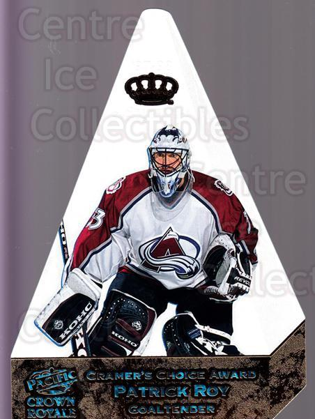 1997-98 Crown Royale Cramers Choice Jumbo #5 Patrick Roy<br/>1 In Stock - $20.00 each - <a href=https://centericecollectibles.foxycart.com/cart?name=1997-98%20Crown%20Royale%20Cramers%20Choice%20Jumbo%20%235%20Patrick%20Roy...&quantity_max=1&price=$20.00&code=667515 class=foxycart> Buy it now! </a>