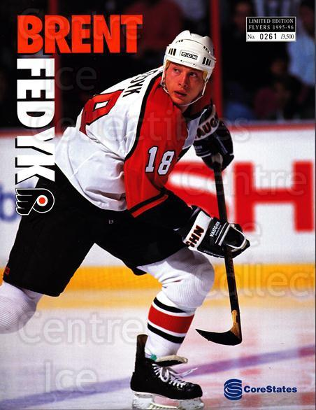 1995-96 Philadelphia Flyers Line-Up Cards #7 Brent Fedyk<br/>1 In Stock - $10.00 each - <a href=https://centericecollectibles.foxycart.com/cart?name=1995-96%20Philadelphia%20Flyers%20Line-Up%20Cards%20%237%20Brent%20Fedyk...&price=$10.00&code=667577 class=foxycart> Buy it now! </a>