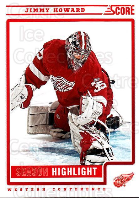 2012-13 Score #32 Jimmy Howard<br/>1 In Stock - $1.00 each - <a href=https://centericecollectibles.foxycart.com/cart?name=2012-13%20Score%20%2332%20Jimmy%20Howard...&quantity_max=1&price=$1.00&code=668330 class=foxycart> Buy it now! </a>