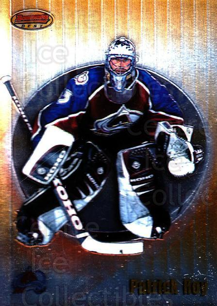 1998-99 Bowman's Best #28 Patrick Roy<br/>3 In Stock - $3.00 each - <a href=https://centericecollectibles.foxycart.com/cart?name=1998-99%20Bowman's%20Best%20%2328%20Patrick%20Roy...&price=$3.00&code=66844 class=foxycart> Buy it now! </a>