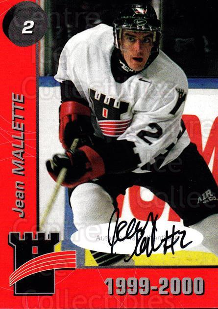 1999-00 Quebec Remparts Autographed #1 Jean Mallette<br/>1 In Stock - $5.00 each - <a href=https://centericecollectibles.foxycart.com/cart?name=1999-00%20Quebec%20Remparts%20Autographed%20%231%20Jean%20Mallette...&price=$5.00&code=668942 class=foxycart> Buy it now! </a>