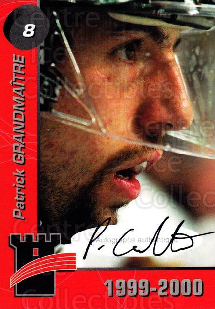 1999-00 Quebec Remparts Autographed #5 Patrick Grandmaitre<br/>1 In Stock - $5.00 each - <a href=https://centericecollectibles.foxycart.com/cart?name=1999-00%20Quebec%20Remparts%20Autographed%20%235%20Patrick%20Grandma...&price=$5.00&code=668959 class=foxycart> Buy it now! </a>