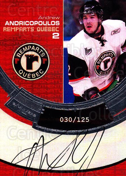 2006-07 Quebec Remparts Autographed #2 Andrew Andricopoulos<br/>1 In Stock - $5.00 each - <a href=https://centericecollectibles.foxycart.com/cart?name=2006-07%20Quebec%20Remparts%20Autographed%20%232%20Andrew%20Andricop...&price=$5.00&code=668999 class=foxycart> Buy it now! </a>