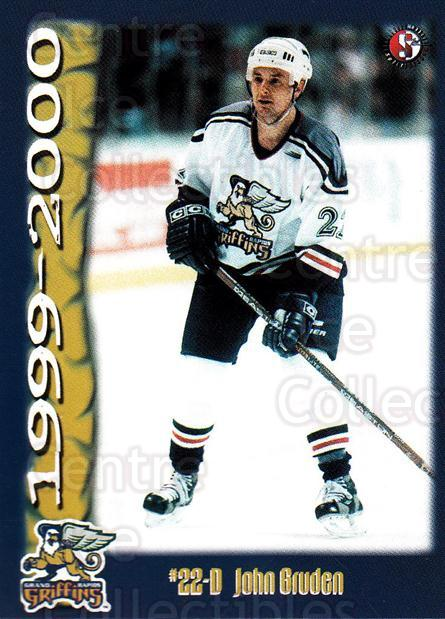 1999-00 Grand Rapids Griffins #9 John Gruden<br/>1 In Stock - $3.00 each - <a href=https://centericecollectibles.foxycart.com/cart?name=1999-00%20Grand%20Rapids%20Griffins%20%239%20John%20Gruden...&price=$3.00&code=669189 class=foxycart> Buy it now! </a>