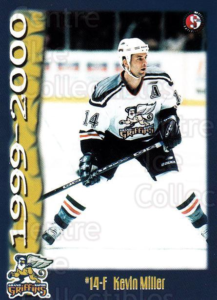 1999-00 Grand Rapids Griffins #13 Kevin Miller<br/>1 In Stock - $3.00 each - <a href=https://centericecollectibles.foxycart.com/cart?name=1999-00%20Grand%20Rapids%20Griffins%20%2313%20Kevin%20Miller...&price=$3.00&code=669191 class=foxycart> Buy it now! </a>