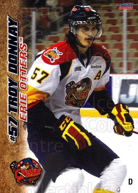 2012-13 Erie Otters #8 Troy Donnay<br/>6 In Stock - $3.00 each - <a href=https://centericecollectibles.foxycart.com/cart?name=2012-13%20Erie%20Otters%20%238%20Troy%20Donnay...&price=$3.00&code=669262 class=foxycart> Buy it now! </a>