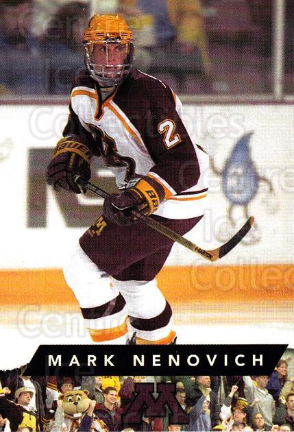 1999-00 Minnesota Golden Gophers #7 Mark Nenovich<br/>1 In Stock - $3.00 each - <a href=https://centericecollectibles.foxycart.com/cart?name=1999-00%20Minnesota%20Golden%20Gophers%20%237%20Mark%20Nenovich...&quantity_max=1&price=$3.00&code=670027 class=foxycart> Buy it now! </a>