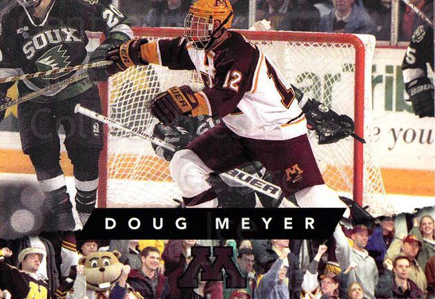 1999-00 Minnesota Golden Gophers #13 Doug Meyer<br/>1 In Stock - $3.00 each - <a href=https://centericecollectibles.foxycart.com/cart?name=1999-00%20Minnesota%20Golden%20Gophers%20%2313%20Doug%20Meyer...&quantity_max=1&price=$3.00&code=670033 class=foxycart> Buy it now! </a>