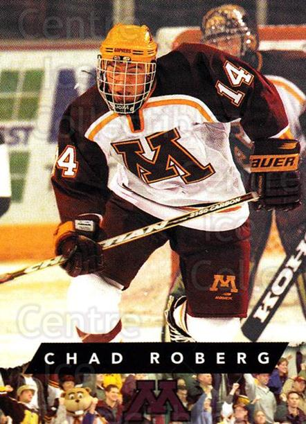 1999-00 Minnesota Golden Gophers #15 Chad Roberg<br/>1 In Stock - $3.00 each - <a href=https://centericecollectibles.foxycart.com/cart?name=1999-00%20Minnesota%20Golden%20Gophers%20%2315%20Chad%20Roberg...&quantity_max=1&price=$3.00&code=670035 class=foxycart> Buy it now! </a>