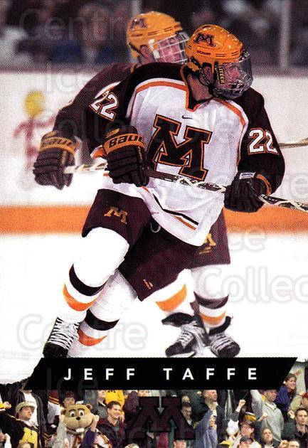 1999-00 Minnesota Golden Gophers #22 Jeff Taffe<br/>1 In Stock - $3.00 each - <a href=https://centericecollectibles.foxycart.com/cart?name=1999-00%20Minnesota%20Golden%20Gophers%20%2322%20Jeff%20Taffe...&quantity_max=1&price=$3.00&code=670042 class=foxycart> Buy it now! </a>