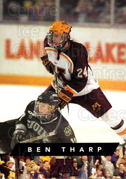 1999-00 Minnesota Golden Gophers #25 Ben Tharp<br/>1 In Stock - $3.00 each - <a href=https://centericecollectibles.foxycart.com/cart?name=1999-00%20Minnesota%20Golden%20Gophers%20%2325%20Ben%20Tharp...&quantity_max=1&price=$3.00&code=670045 class=foxycart> Buy it now! </a>