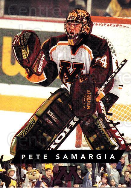 1999-00 Minnesota Golden Gophers #27 Pete Samargia<br/>1 In Stock - $3.00 each - <a href=https://centericecollectibles.foxycart.com/cart?name=1999-00%20Minnesota%20Golden%20Gophers%20%2327%20Pete%20Samargia...&quantity_max=1&price=$3.00&code=670047 class=foxycart> Buy it now! </a>