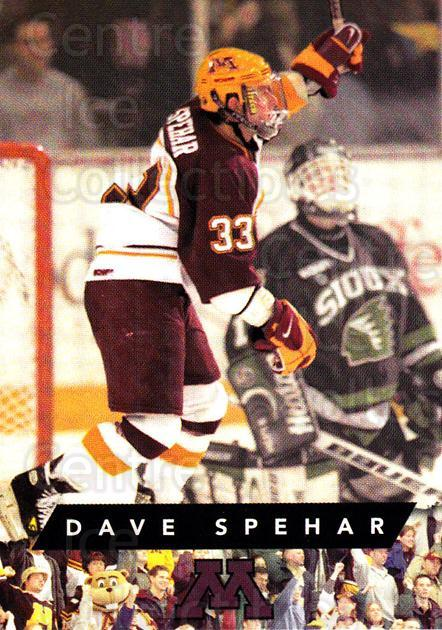 1999-00 Minnesota Golden Gophers #28 Dave Spehar<br/>1 In Stock - $3.00 each - <a href=https://centericecollectibles.foxycart.com/cart?name=1999-00%20Minnesota%20Golden%20Gophers%20%2328%20Dave%20Spehar...&quantity_max=1&price=$3.00&code=670048 class=foxycart> Buy it now! </a>