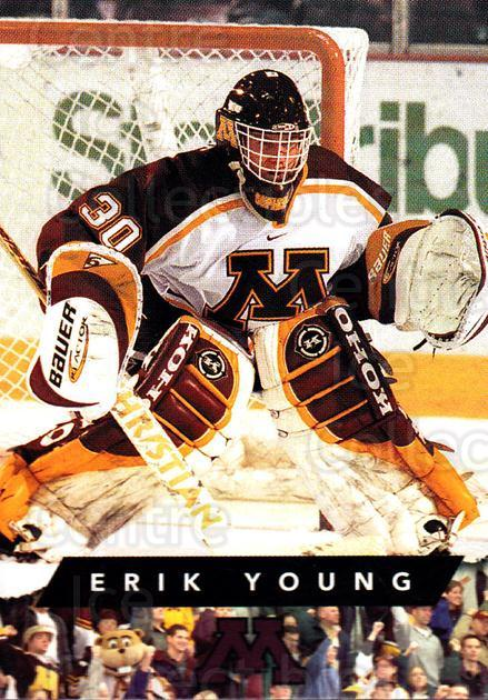 1999-00 Minnesota Golden Gophers #29 Erik Young<br/>1 In Stock - $3.00 each - <a href=https://centericecollectibles.foxycart.com/cart?name=1999-00%20Minnesota%20Golden%20Gophers%20%2329%20Erik%20Young...&quantity_max=1&price=$3.00&code=670049 class=foxycart> Buy it now! </a>