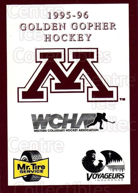 1995-96 Minnesota Golden Gophers #1 Checklist<br/>1 In Stock - $3.00 each - <a href=https://centericecollectibles.foxycart.com/cart?name=1995-96%20Minnesota%20Golden%20Gophers%20%231%20Checklist...&quantity_max=1&price=$3.00&code=670080 class=foxycart> Buy it now! </a>