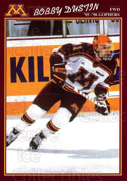 1995-96 Minnesota Golden Gophers #12 Bobby Dustin<br/>1 In Stock - $3.00 each - <a href=https://centericecollectibles.foxycart.com/cart?name=1995-96%20Minnesota%20Golden%20Gophers%20%2312%20Bobby%20Dustin...&quantity_max=1&price=$3.00&code=670091 class=foxycart> Buy it now! </a>