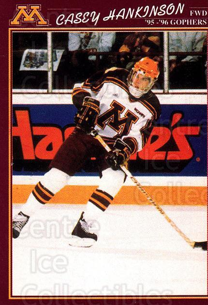 1995-96 Minnesota Golden Gophers #14 Casey Hankinson<br/>1 In Stock - $3.00 each - <a href=https://centericecollectibles.foxycart.com/cart?name=1995-96%20Minnesota%20Golden%20Gophers%20%2314%20Casey%20Hankinson...&quantity_max=1&price=$3.00&code=670093 class=foxycart> Buy it now! </a>