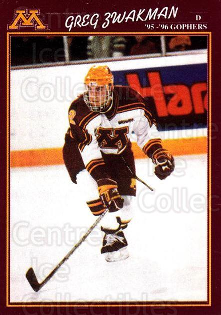 1995-96 Minnesota Golden Gophers #30 Greg Zwakman<br/>1 In Stock - $3.00 each - <a href=https://centericecollectibles.foxycart.com/cart?name=1995-96%20Minnesota%20Golden%20Gophers%20%2330%20Greg%20Zwakman...&quantity_max=1&price=$3.00&code=670109 class=foxycart> Buy it now! </a>