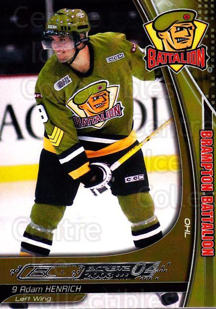 2003-04 Brampton Battalion #8 Adam Henrich<br/>1 In Stock - $3.00 each - <a href=https://centericecollectibles.foxycart.com/cart?name=2003-04%20Brampton%20Battalion%20%238%20Adam%20Henrich...&price=$3.00&code=670237 class=foxycart> Buy it now! </a>