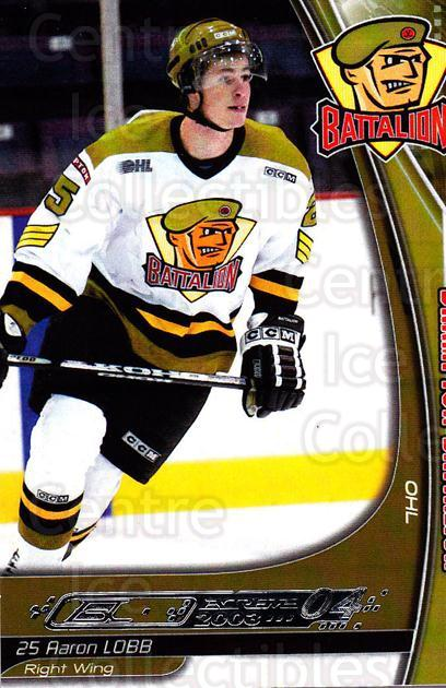 2003-04 Brampton Battalion #10 Aaron Lobb<br/>1 In Stock - $3.00 each - <a href=https://centericecollectibles.foxycart.com/cart?name=2003-04%20Brampton%20Battalion%20%2310%20Aaron%20Lobb...&price=$3.00&code=670239 class=foxycart> Buy it now! </a>