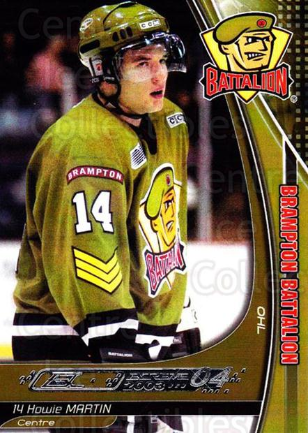2003-04 Brampton Battalion #12 Howie Martin<br/>1 In Stock - $3.00 each - <a href=https://centericecollectibles.foxycart.com/cart?name=2003-04%20Brampton%20Battalion%20%2312%20Howie%20Martin...&price=$3.00&code=670241 class=foxycart> Buy it now! </a>