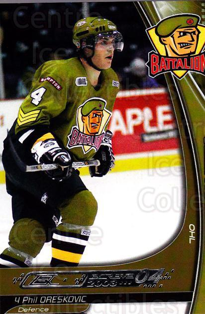 2003-04 Brampton Battalion #16 Phil Oreskovic<br/>1 In Stock - $3.00 each - <a href=https://centericecollectibles.foxycart.com/cart?name=2003-04%20Brampton%20Battalion%20%2316%20Phil%20Oreskovic...&price=$3.00&code=670245 class=foxycart> Buy it now! </a>