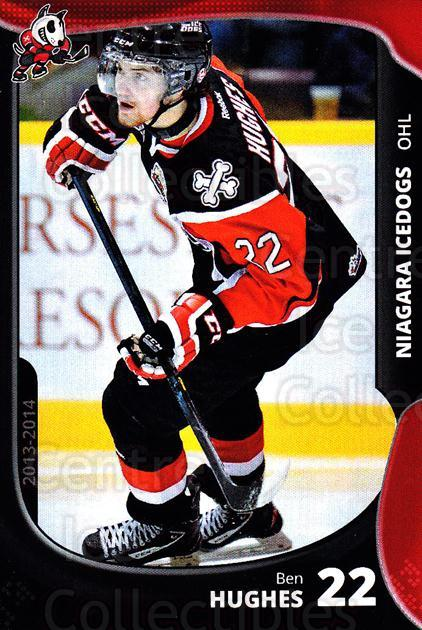 2013-14 Niagara IceDogs #17 Ben Hughes<br/>2 In Stock - $3.00 each - <a href=https://centericecollectibles.foxycart.com/cart?name=2013-14%20Niagara%20IceDogs%20%2317%20Ben%20Hughes...&price=$3.00&code=670607 class=foxycart> Buy it now! </a>
