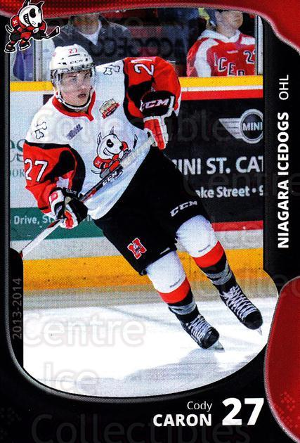 2013-14 Niagara IceDogs #20 Cody Caron<br/>2 In Stock - $3.00 each - <a href=https://centericecollectibles.foxycart.com/cart?name=2013-14%20Niagara%20IceDogs%20%2320%20Cody%20Caron...&price=$3.00&code=670610 class=foxycart> Buy it now! </a>