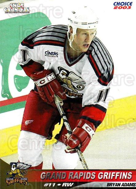 2002-03 Grand Rapids Griffins #1 Bryan Adams<br/>2 In Stock - $3.00 each - <a href=https://centericecollectibles.foxycart.com/cart?name=2002-03%20Grand%20Rapids%20Griffins%20%231%20Bryan%20Adams...&quantity_max=2&price=$3.00&code=670774 class=foxycart> Buy it now! </a>
