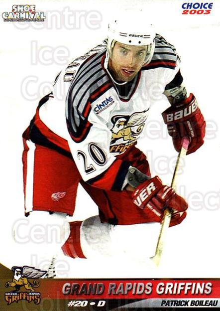 2002-03 Grand Rapids Griffins #6 Patrick Boileau<br/>1 In Stock - $3.00 each - <a href=https://centericecollectibles.foxycart.com/cart?name=2002-03%20Grand%20Rapids%20Griffins%20%236%20Patrick%20Boileau...&price=$3.00&code=670779 class=foxycart> Buy it now! </a>