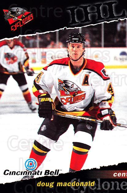 1998-99 Cincinnati Cyclones #5 Doug MacDonald<br/>1 In Stock - $3.00 each - <a href=https://centericecollectibles.foxycart.com/cart?name=1998-99%20Cincinnati%20Cyclones%20%235%20Doug%20MacDonald...&quantity_max=1&price=$3.00&code=670831 class=foxycart> Buy it now! </a>