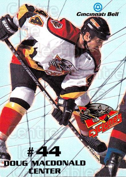 1997-98 Cincinnati Cyclones #11 Doug MacDonald<br/>1 In Stock - $3.00 each - <a href=https://centericecollectibles.foxycart.com/cart?name=1997-98%20Cincinnati%20Cyclones%20%2311%20Doug%20MacDonald...&quantity_max=1&price=$3.00&code=670852 class=foxycart> Buy it now! </a>