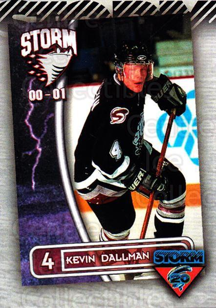 2010-11 Guelph Storm Top 20 All-Time #7 Kevin Dallman<br/>1 In Stock - $3.00 each - <a href=https://centericecollectibles.foxycart.com/cart?name=2010-11%20Guelph%20Storm%20Top%2020%20All-Time%20%237%20Kevin%20Dallman...&quantity_max=1&price=$3.00&code=670931 class=foxycart> Buy it now! </a>