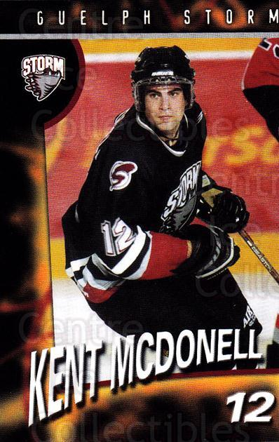 1998-99 Guelph Storm #12 Kent McDonell<br/>1 In Stock - $3.00 each - <a href=https://centericecollectibles.foxycart.com/cart?name=1998-99%20Guelph%20Storm%20%2312%20Kent%20McDonell...&quantity_max=1&price=$3.00&code=670957 class=foxycart> Buy it now! </a>