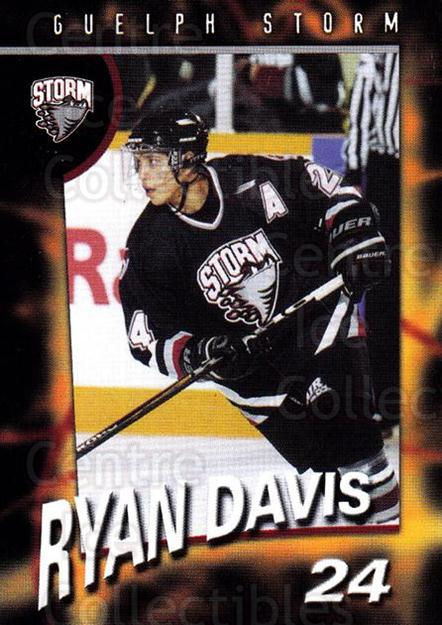 1998-99 Guelph Storm #19 Ryan Davis<br/>1 In Stock - $3.00 each - <a href=https://centericecollectibles.foxycart.com/cart?name=1998-99%20Guelph%20Storm%20%2319%20Ryan%20Davis...&quantity_max=1&price=$3.00&code=670964 class=foxycart> Buy it now! </a>