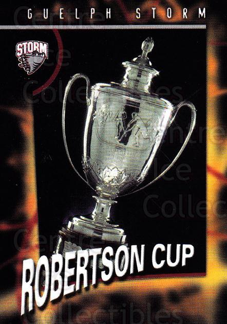 1998-99 Guelph Storm #31 Robertson Cup<br/>1 In Stock - $3.00 each - <a href=https://centericecollectibles.foxycart.com/cart?name=1998-99%20Guelph%20Storm%20%2331%20Robertson%20Cup...&quantity_max=1&price=$3.00&code=670976 class=foxycart> Buy it now! </a>