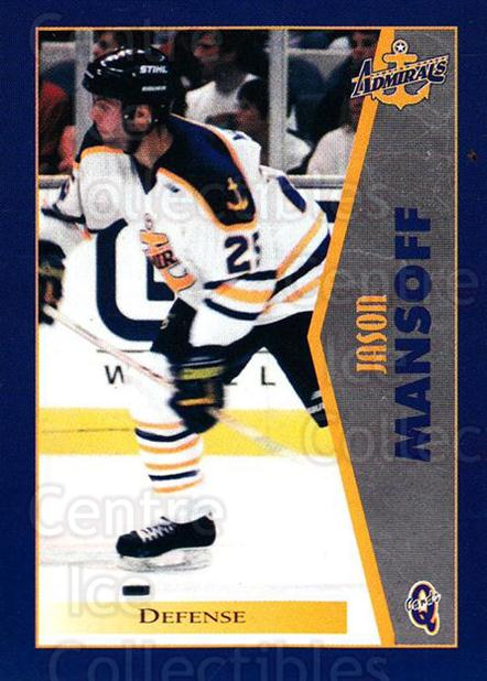 1997-98 Hampton Roads Admirals #14 Jason Mansoff<br/>1 In Stock - $3.00 each - <a href=https://centericecollectibles.foxycart.com/cart?name=1997-98%20Hampton%20Roads%20Admirals%20%2314%20Jason%20Mansoff...&quantity_max=1&price=$3.00&code=670995 class=foxycart> Buy it now! </a>