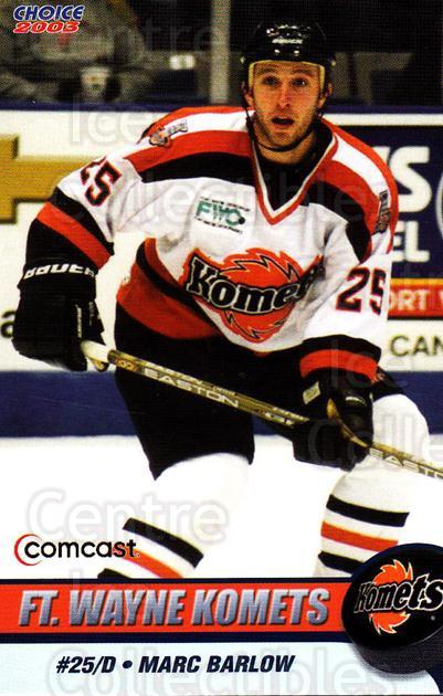 2002-03 Fort Wayne Komets Choice #1 Marc Barlow<br/>1 In Stock - $3.00 each - <a href=https://centericecollectibles.foxycart.com/cart?name=2002-03%20Fort%20Wayne%20Komets%20Choice%20%231%20Marc%20Barlow...&price=$3.00&code=671246 class=foxycart> Buy it now! </a>