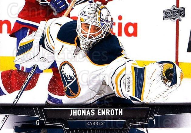 2013-14 Upper Deck #63 Jhonas Enroth<br/>20 In Stock - $1.00 each - <a href=https://centericecollectibles.foxycart.com/cart?name=2013-14%20Upper%20Deck%20%2363%20Jhonas%20Enroth...&quantity_max=20&price=$1.00&code=672651 class=foxycart> Buy it now! </a>