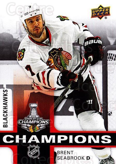 2015 Chicago Blackhawks Stanley Cup Champions #4 Brent Seabrook<br/>3 In Stock - $3.00 each - <a href=https://centericecollectibles.foxycart.com/cart?name=2015%20Chicago%20Blackhawks%20Stanley%20Cup%20Champions%20%234%20Brent%20Seabrook...&quantity_max=3&price=$3.00&code=677693 class=foxycart> Buy it now! </a>