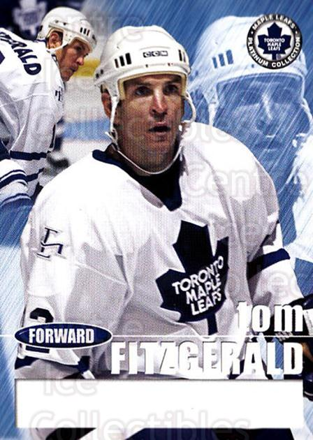 2002-03 Toronto Maple Leafs Platinum #6 Tom Fitzgerald<br/>1 In Stock - $5.00 each - <a href=https://centericecollectibles.foxycart.com/cart?name=2002-03%20Toronto%20Maple%20Leafs%20Platinum%20%236%20Tom%20Fitzgerald...&quantity_max=1&price=$5.00&code=677733 class=foxycart> Buy it now! </a>