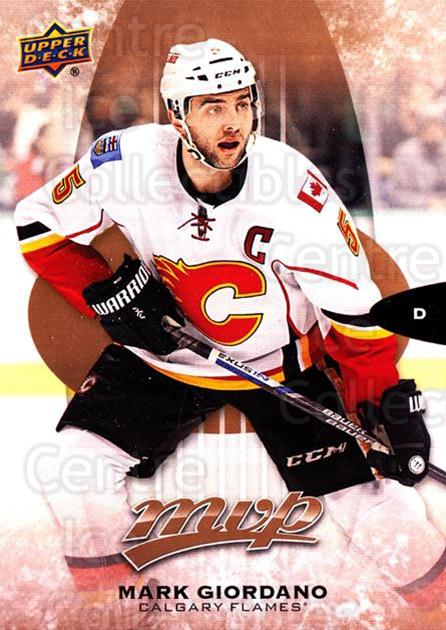 2016-17 Upper Deck MVP #257 Mark Giordano<br/>1 In Stock - $3.00 each - <a href=https://centericecollectibles.foxycart.com/cart?name=2016-17%20Upper%20Deck%20MVP%20%23257%20Mark%20Giordano...&quantity_max=1&price=$3.00&code=679232 class=foxycart> Buy it now! </a>
