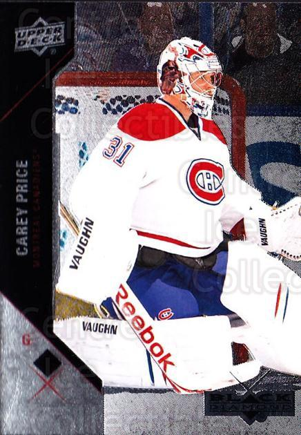 2011-12 Black Diamond #80 Carey Price<br/>3 In Stock - $2.00 each - <a href=https://centericecollectibles.foxycart.com/cart?name=2011-12%20Black%20Diamond%20%2380%20Carey%20Price...&price=$2.00&code=682379 class=foxycart> Buy it now! </a>