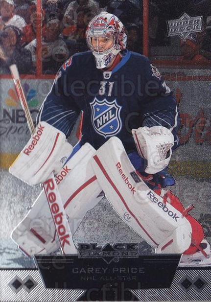 2012-13 Black Diamond #205 Carey Price<br/>3 In Stock - $15.00 each - <a href=https://centericecollectibles.foxycart.com/cart?name=2012-13%20Black%20Diamond%20%23205%20Carey%20Price...&quantity_max=3&price=$15.00&code=682754 class=foxycart> Buy it now! </a>